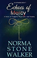 Echoes of Mercy: A Story of Tenacity, Reproach and Penalty