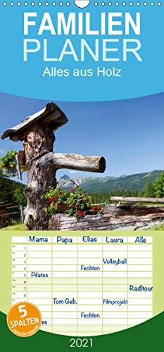 Alles aus Holz - Familienplaner hoch (Wandkalender 2021, 21 cm x 45 cm, hoch)