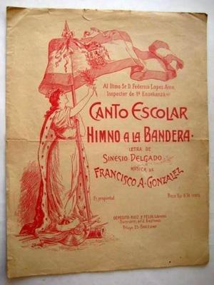 Antigua Partitura - Old Sheet Music : CANTO ESCOLAR - HIMNO A LA BANDERA