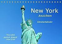 New York Ansichten - Literaturkalender (Tischkalender 2022 DIN A5 quer): Ein poetischer Foto-Streifzug durch Manhattan (Monatskalender, 14 Seiten )