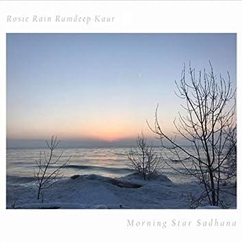 Morning Star Sadhana
