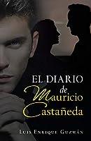 El Diario De Mauricio Castañeda