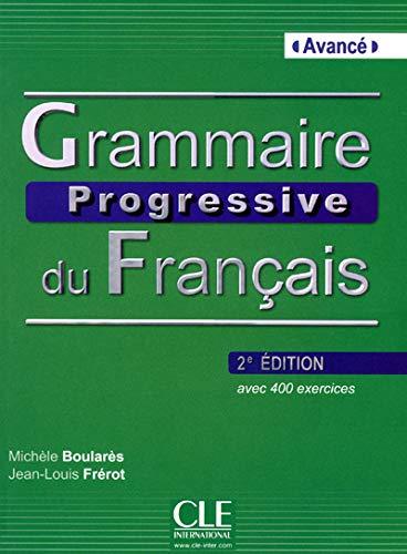 Grammaire Progressive Du Francais Niveau Avance: Livre avance & CD au