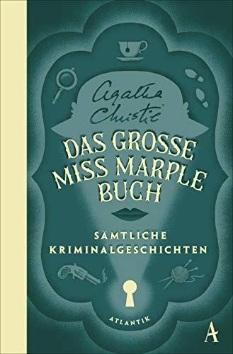 Das große Miss-Marple-Buch: Sämtliche Kriminalgeschichten