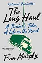[Finn Murphy] The Long Haul: A Trucker's Tales of Life on The Road-Paperback