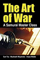 The Art of War, a Samurai Master Class