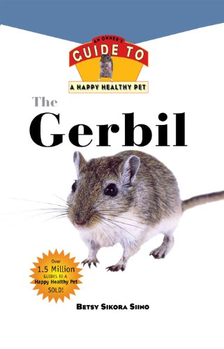 Gerbil: An Owner's Guide to a Happy Healthy Pet (Your Happy Healthy P Book 131) (English Edition)
