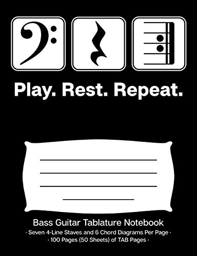 Play Rest Repeat Bass Guitar Tablature Notebook: Blank Bass Guitar TAB Paper Manuscript Notebook; Bass Clef Play Rest Repeat Cover Design in White on Black Background