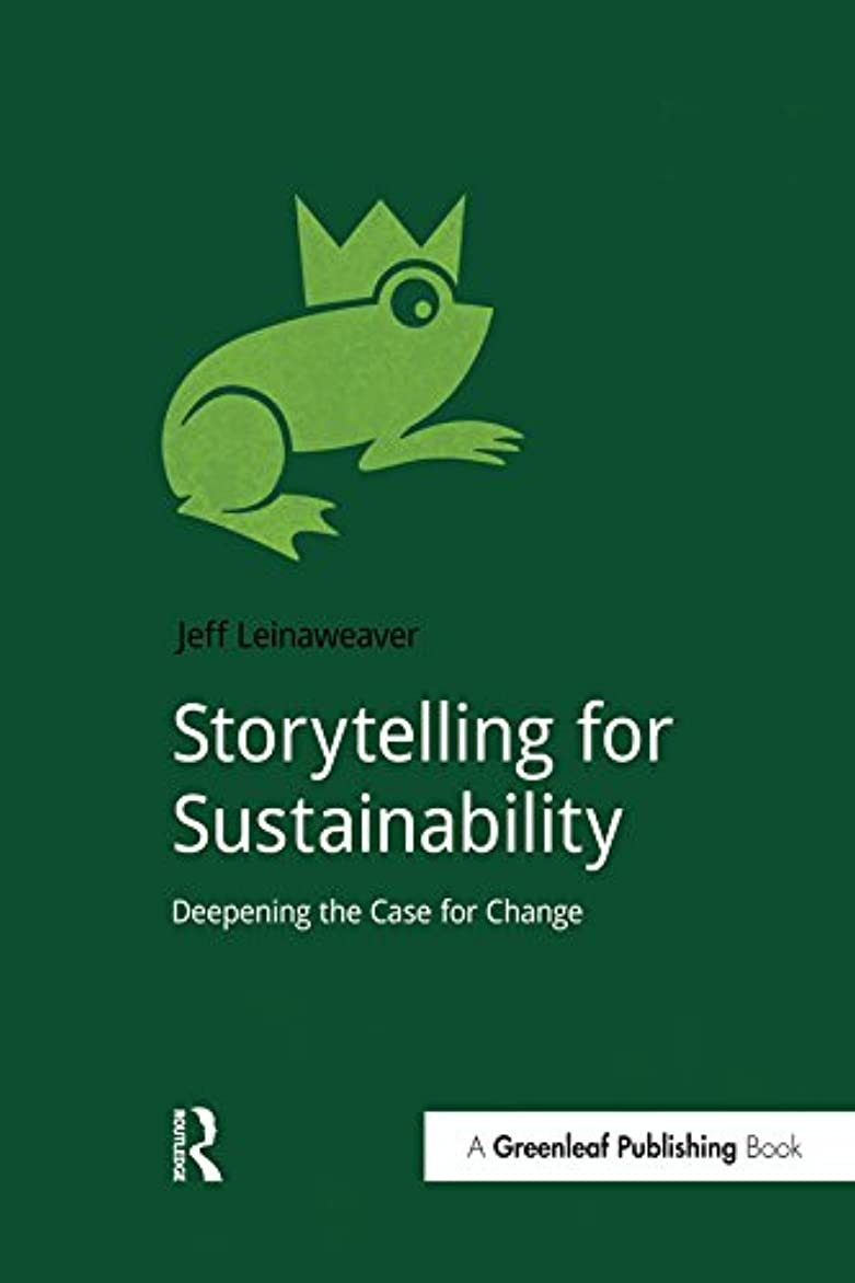 お寄付シーボードStorytelling for Sustainability: Deepening the Case for Change (DoShorts) (English Edition)