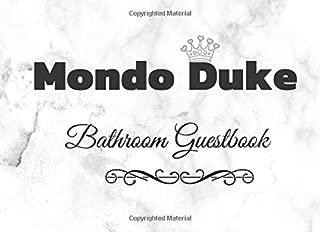 Mondo Duke Bathroom Guestbook: Mondo Duke Bathroom Guestbook - Fun House Warming Gift 150 pages