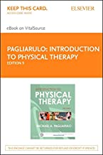 Introduction to Physical Therapy - Elsevier eBook on VitalSource (Retail Access Card)