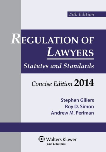 Regulation Lawyers: Statutes & Standards Concise Edition 2014