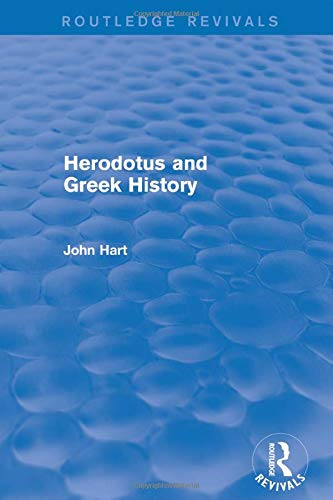 Download Herodotus and Greek History (Routledge Revivals) 1138777757