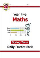New KS2 Maths Daily Practice Book: Year 5 - Spring Term