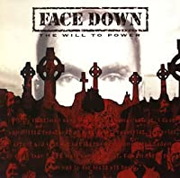 Will to Power by Face Down (2006-01-25)