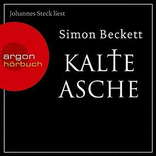 Kalte Asche     David Hunter 2              Autor:                                                                                                                                 Simon Beckett                               Sprecher:                                                                                                                                 Johannes Steck                      Spieldauer: 10 Std. und 45 Min.     3.186 Bewertungen     Gesamt 4,6