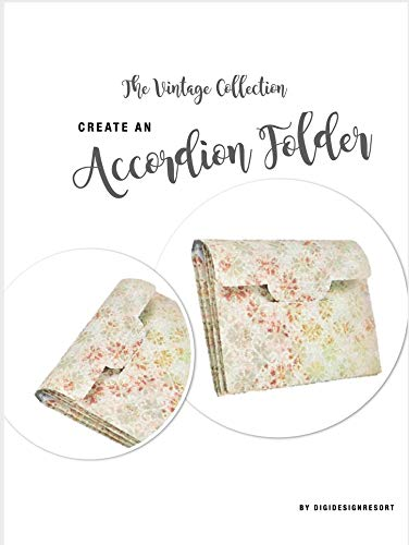 Create a Vintage Accordion Folder Tutorial | Printable | Papercraft: Additions to your Planner | Office Supplies | Stationary (English Edition)