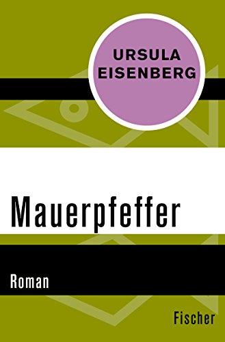 Mauerpfeffer: Roman