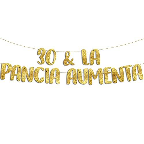 30 & La Pancia Aumenta - Decorazioni Compleanno - Gadget Divertenti Compleanno - Decorazioni per Feste - Striscione Oro