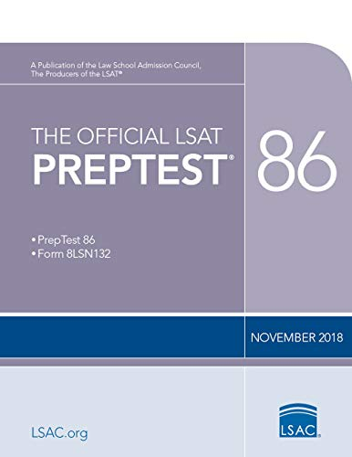 The Official LSAT PrepTest 86: (Nov. 2018 LSAT)