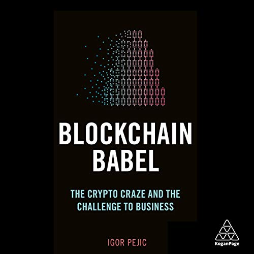Blockchain Babel: The Crypto Craze and The Challenge to Business cover art