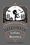 Halloween Zodiac Monsters (English Edition)