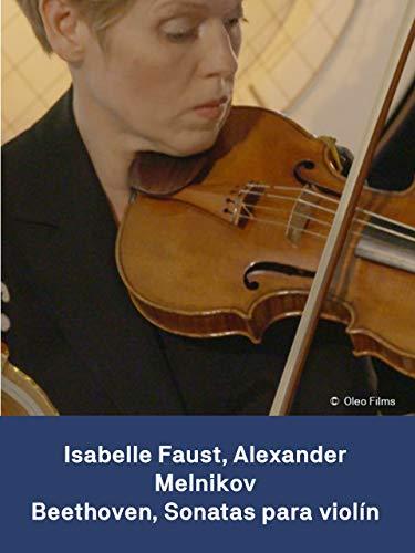Isabelle Faust Alexander Melnikov:...