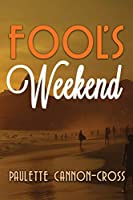 Fool's Weekend