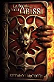 La Soglia degli Abissi: Volume 2