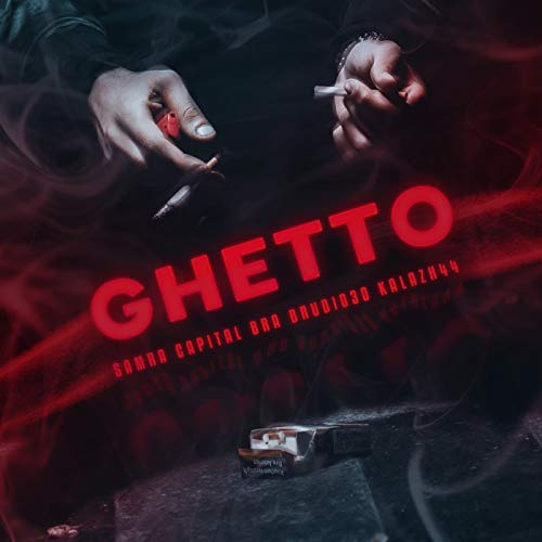 Ghetto [Explicit]