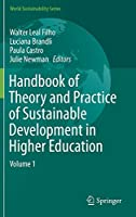 Handbook of Theory and Practice of Sustainable Development in Higher Education: Volume 1 (World Sustainability Series)