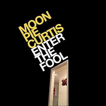 Enter the Fool