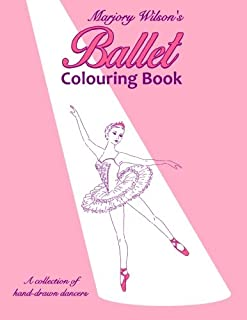Marjory Wilson's Ballet Colouring Book (Marjory Wilson Colouring) (Volume 1)