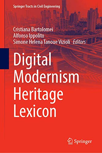 Digital Modernism Heritage Lexicon (Springer Tracts in Civil Engineering)
