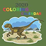 2020 COLORING CALENDAR: Dinosaurs Activity Book For Kids Awesome & Fun Coloring Activities