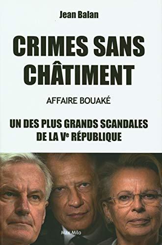 Crimes sans châtiment - Affaire Bouaké - L'un des plus grands scandales de la Ve République