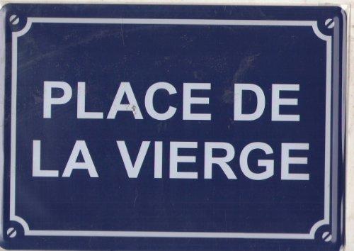 Plaque Metal Serigraphiée 15x21cm Place de la Vierge