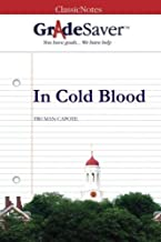 GradeSaver (TM) ClassicNotes: In Cold Blood Study Guide
