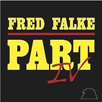 Part IV by Fred Falke