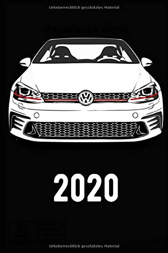 Golf 7 VII GTI Kalender 2020 Jahreskalender Terminplaner Familienplaner: Jahreskalender mit Golf VII 7 GTI als Motiv