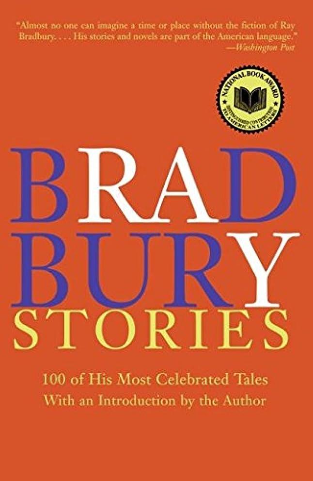 一握り役割誠実さBradbury Stories: 100 of His Most Celebrated Tales