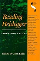 Reading Heidegger: Commemorations (Studies in Continental Thought)