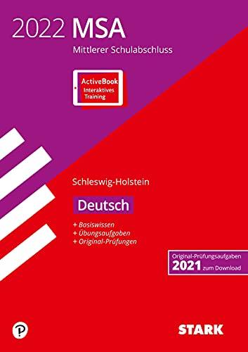 STARK Original-Prüfungen und Training MSA 2022 - Deutsch - Schleswig-Holstein (STARK-Verlag - Abschlussprüfungen)