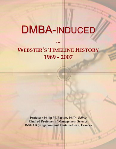 DMBA-induced: Webster's Timeline History, 1969 - 2007
