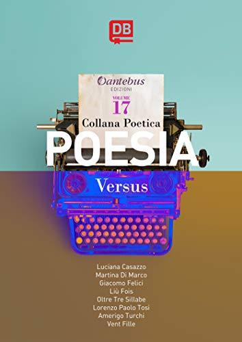 Collana Poetica Versus vol. 17