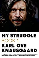 My Struggle: Book 1 (My Struggle, 1)
