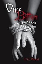 Once Bitten, Twice Shy: (Bitten, Book 2)