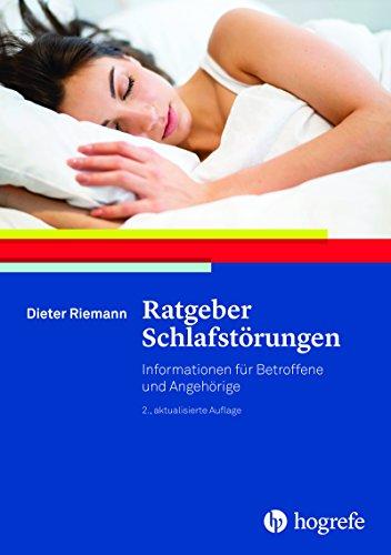 Ratgeber Schlafstörungen: Informationen für Betroffene und Angehörige (Ratgeber...
