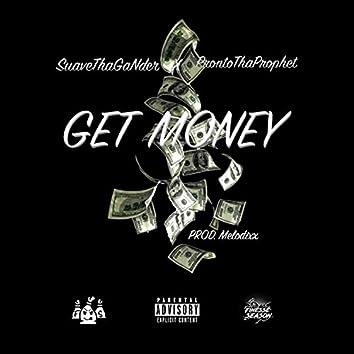 Get Money! (feat. ProntoThaProphet)