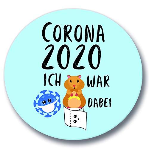 Polarkind Button divertente spilla Corona con scritta, criceto – Klopapier/Nudeln/Corona-Virus 2020 Ich war dabei/Geschenk Humor XXL 59 mm